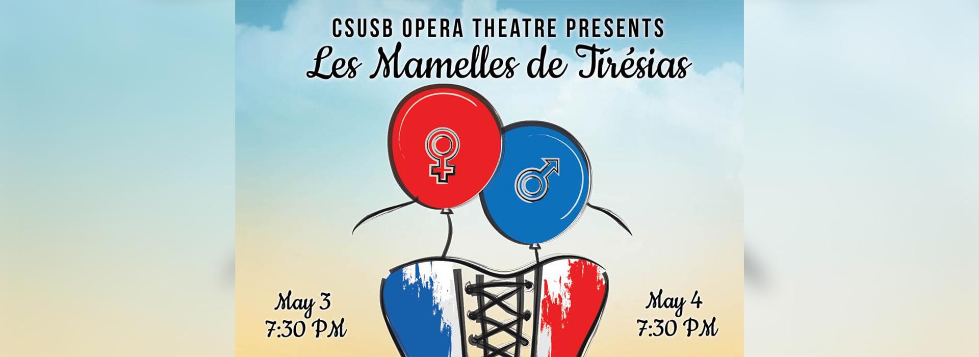 Comic opera 'Les Mamelles de Tirésias' to be performed by CSUSB Opera Theatre