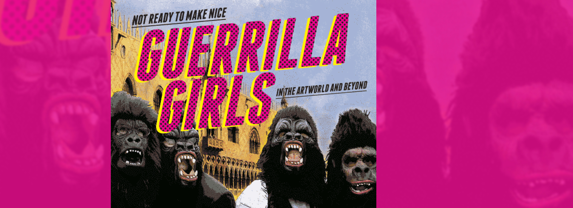 Guerrilla Girls: Artwork of famous feminist art collective gives viewers the backstory