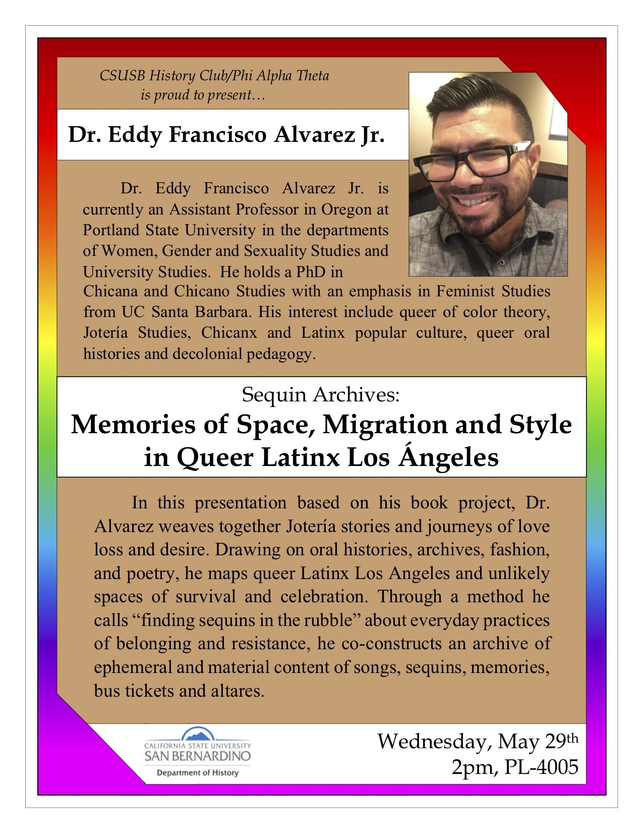 """""""Sequin Archives: Memories of Space, Migration, and Style in Queer Latinx Los Angeles,"""" will be on May 29"""