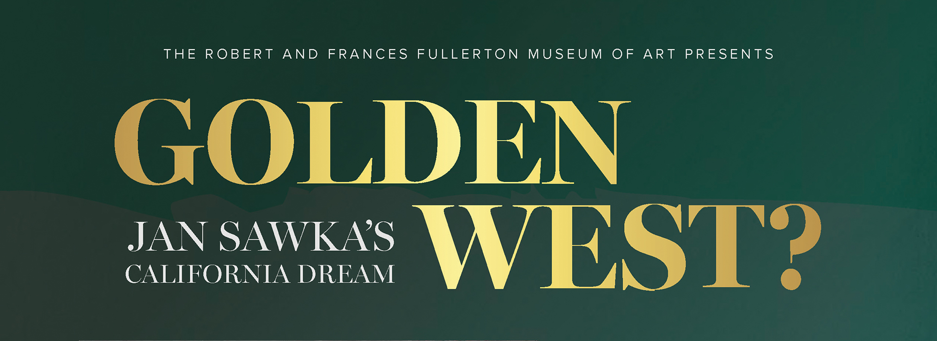 New exhibit 'Golden West?' coming to CSUSB art museum