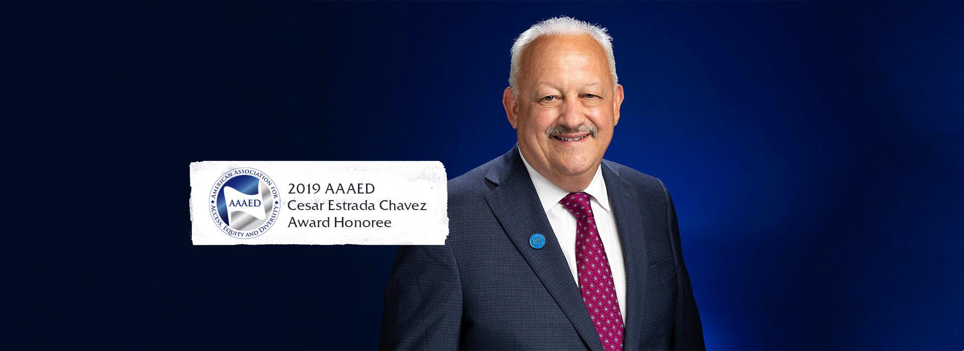 CSUSB president to receive the AAAED Cesar Estrada Chavez Award