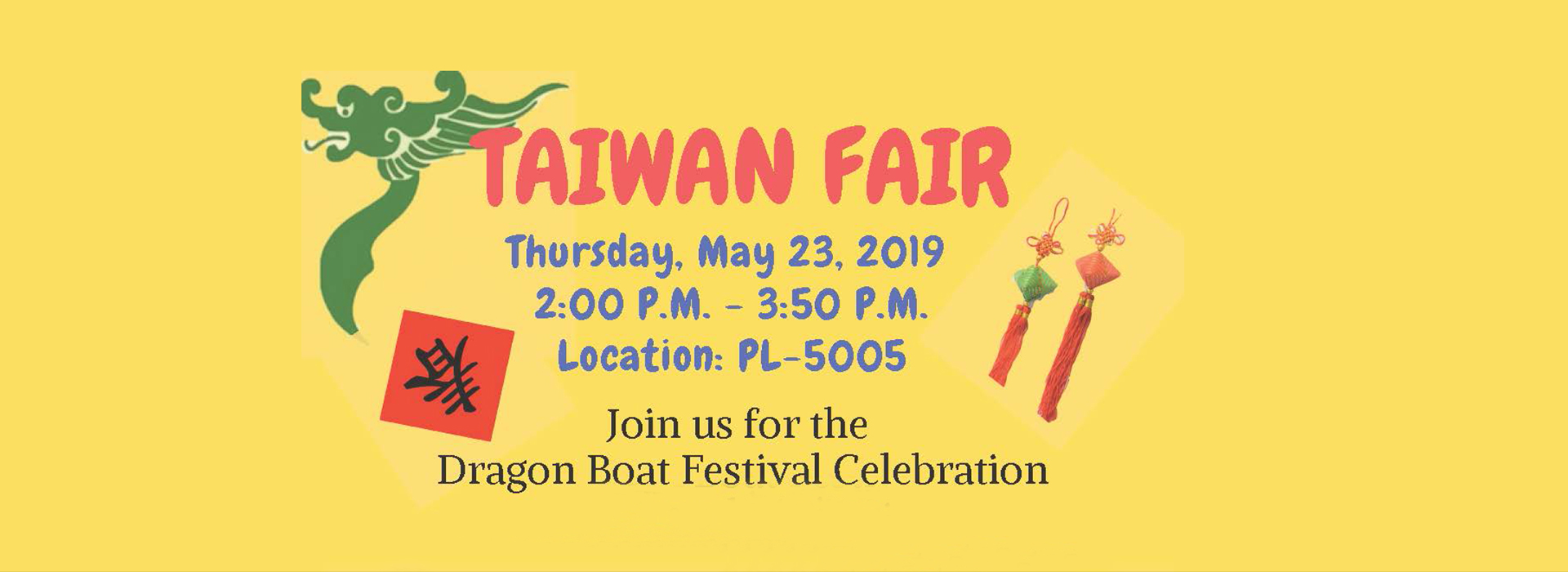 Taiwan Fair Dragon Boat Festival Celebration set for Thursday, May 23, at CSUSB