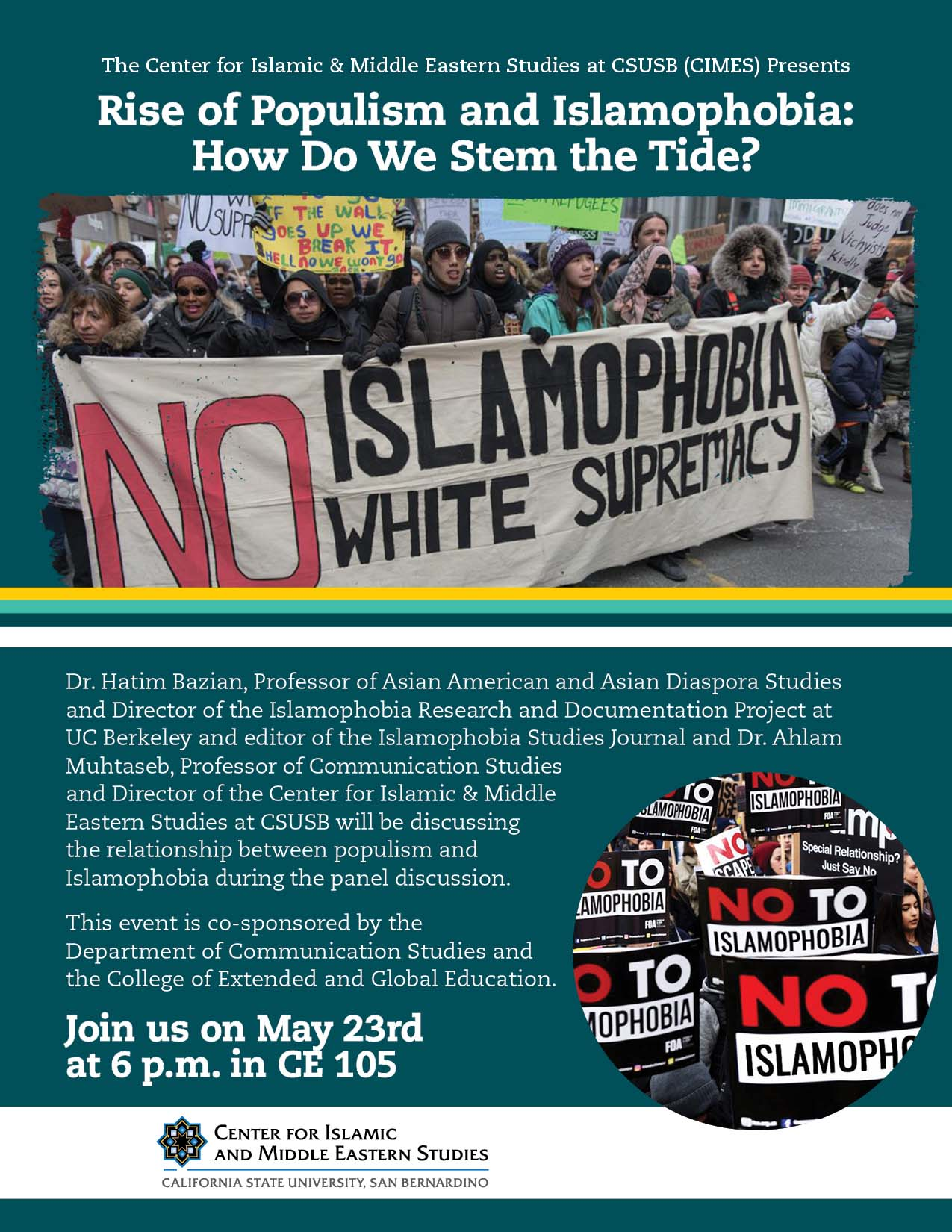 "The rise of populism and Islamophobia will be the topic of discussion when the Center for Islamic and Middle Eastern Studies at Cal State San Bernardino hosts a panel discussion, ""Rise of Populism and Islamophobia: How Can We Stem the Tide?"" on Thursday,"